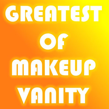 The Greatest Of Makeup Vanity
